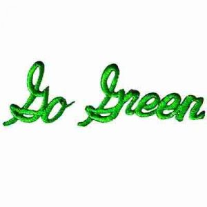 """Go Green"" Environmental Iron On Ecology Patch Applique"