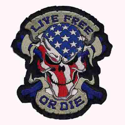Live Free Or Die American Flag Themed Skull Patch