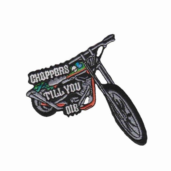 Choppers Til You Die Biker Patch
